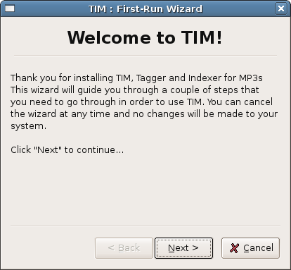 TIM First-Run Wizard